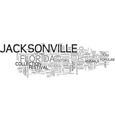 Jacksonville florida text background word cloud vector