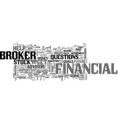 What to look for in a broker text word cloud vector