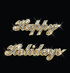Happy holidays in gold and bling bling vector