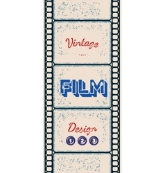 Grungy poster with letterpress styled film strip vector image