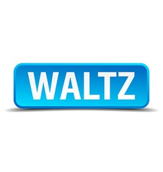 Waltz blue 3d realistic square isolated button vector