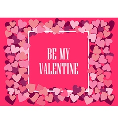 Be my valentine festive background vector