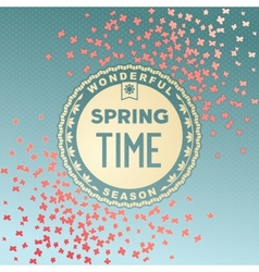 Spring time wonderful season vector