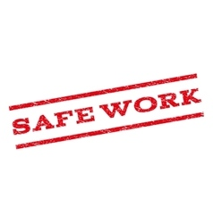 Safe Work Watermark Stamp vector image vector image