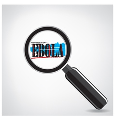 Ebola searching sign or magnifying glass symbol vector