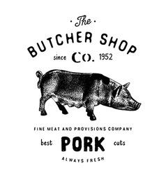 Butcher shop vintage emblem pork meat products vector