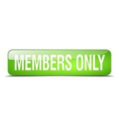 Members only green square 3d realistic isolated vector