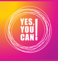 yes you can - text on color background vector image