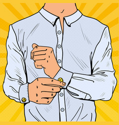 Pop art businessman wearing cufflinks vector