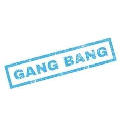 Gang bang rubber stamp vector