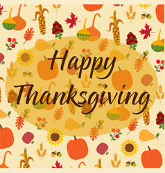 happy thanksgiving on tossed autumn nature pattern vector image