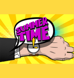 Summer time comic text hand watch pop art vector