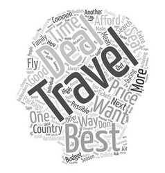 Get the best travel deal text background wordcloud vector