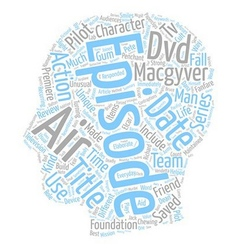 Macgyver dvd review text background wordcloud vector