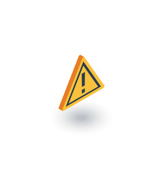 hazard warning attention isometric flat icon 3d vector image