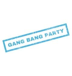 Gang bang party rubber stamp vector