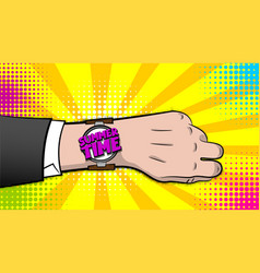 Summer time hand watch comic text pop art vector