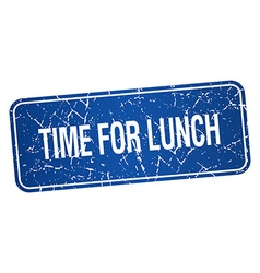 Time for lunch blue square grunge textured vector