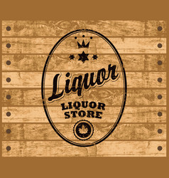 liquor label on wooden background vector image vector image