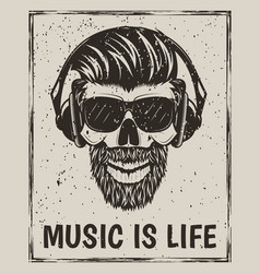 Music is life grunge design with hipster vector