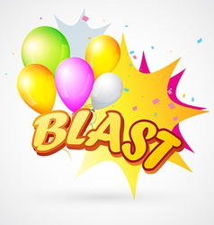Blast with balloon vector