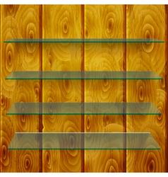 Glass shelves on wooden planks vector image