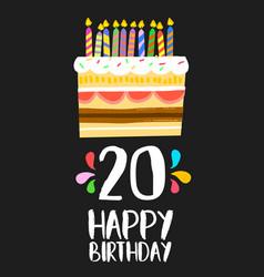 Happy birthday cake card 20 twenty year party vector