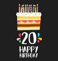 happy birthday cake card 20 twenty year party vector image