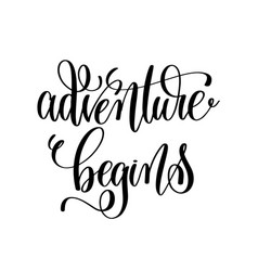 Adventure begins - black and white hand ink vector