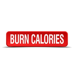 Burn calories red three-dimensional square button vector