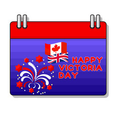 Happy victoria day card with fireworks flag vector