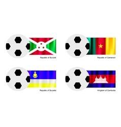Soccer Ball with Burundi Cameroon Buryatia Flag vector image vector image