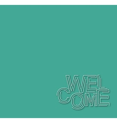 Welcome Text Design Template vector image