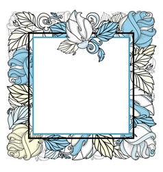hand drawn sketch rose with leaves frame vector image vector image