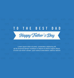 Background collection father day card vector