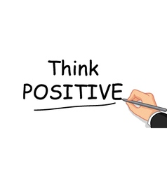 Hand writing think positive vector