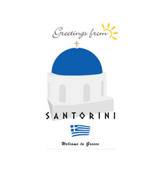 greetings from santorini greek island vector image vector image