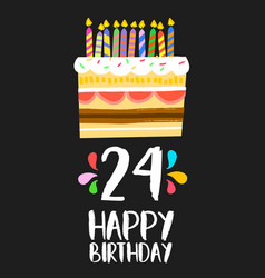 Happy birthday card 24 twenty four year cake vector