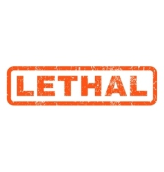 Lethal rubber stamp vector