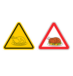 Warning sign of attention roasted turkey dangers vector