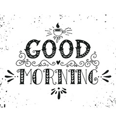 Good morning Quote vector image vector image