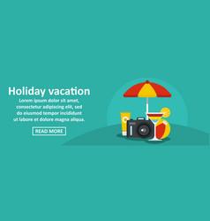 holiday vacation banner horizontal concept vector image vector image