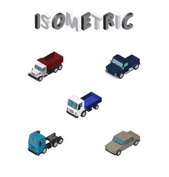 Isometric automobile set of truck lorry auto and vector
