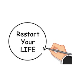 Hand writing restart your life vector