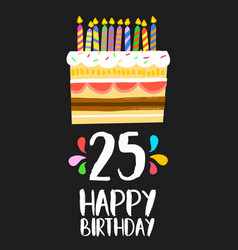 Happy birthday card 25 twenty five year cake vector