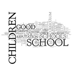 What to look for in a good school text word cloud vector