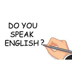 Hand writing speak english vector