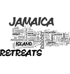jamaica hotels and retreats text background word vector image vector image