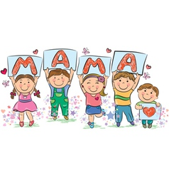 Kids write the word mama vector image vector image