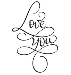 Love you words on white background hand drawn vector